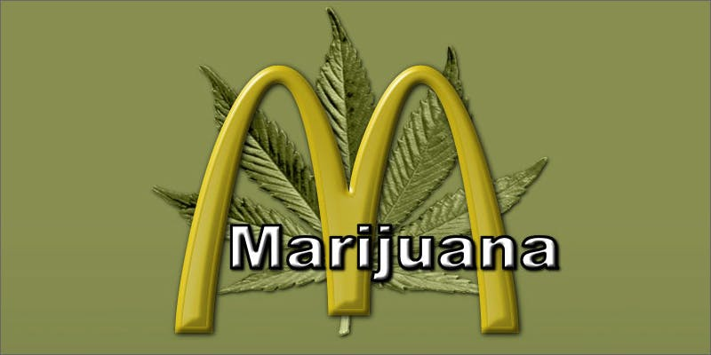 Smoke cannabis at mcdonalds