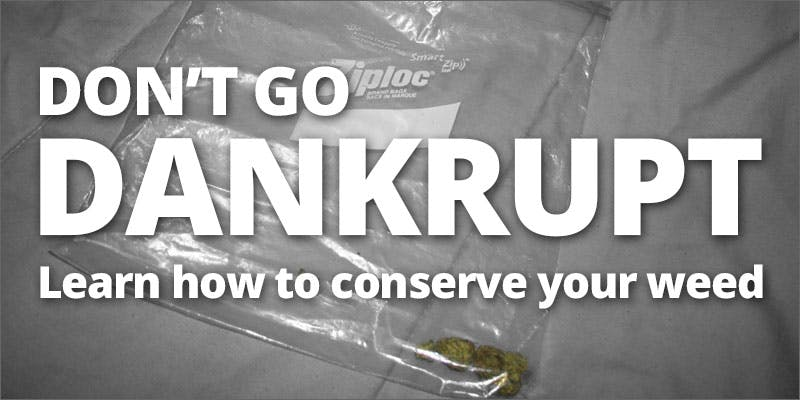 dankrupty conserve your weed