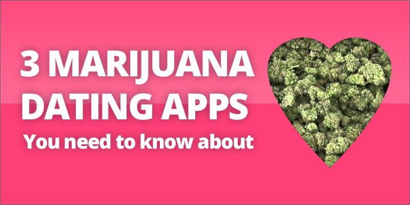 Marijuana dating apps