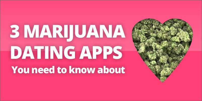 Marijuana dating apps