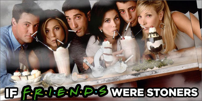 if friends were stoners 10 Tasty Adult Treats That Will Remind You Of Your Childhood