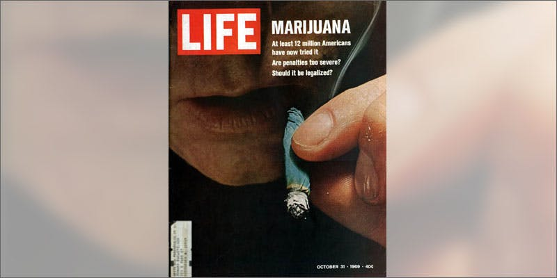 legalize opinions life magazine Heres 10 Epic Cannabis Moments Throughout History