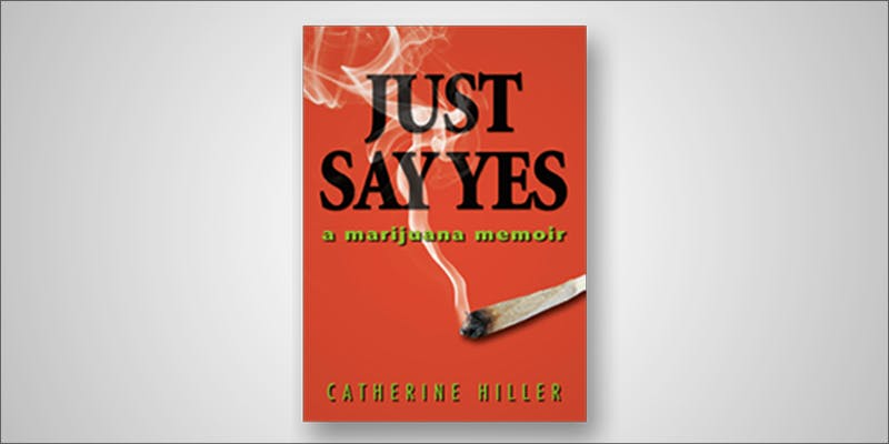 Catherine Interview book Does Weed Make You Stupid?