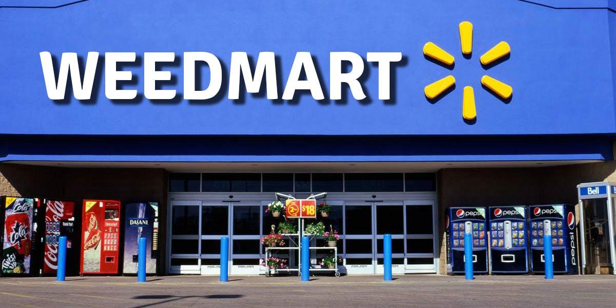 Walmart of Weed