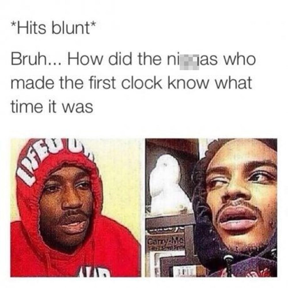 Hits Blunt and has High Thoughts That Will Make You Question Life